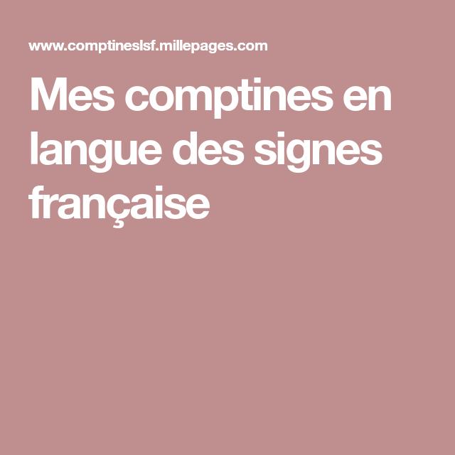Mes Comptines En Langue Des Signes Francaise