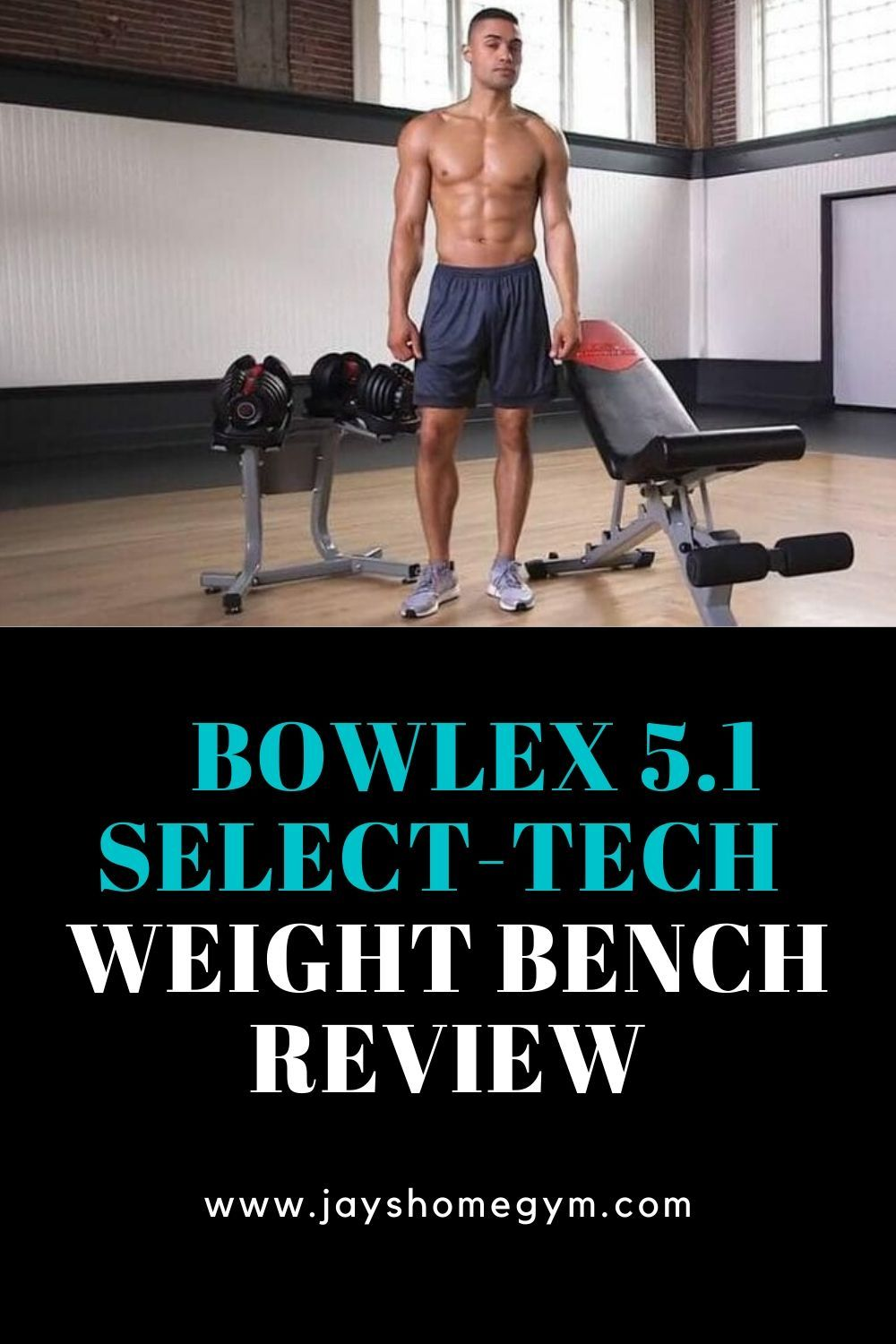 Bowflex Selecttech 5 1 Adjustable Bench Review With Video In 2020 Upper Body Workout Bowflex Adjustable Weight Bench