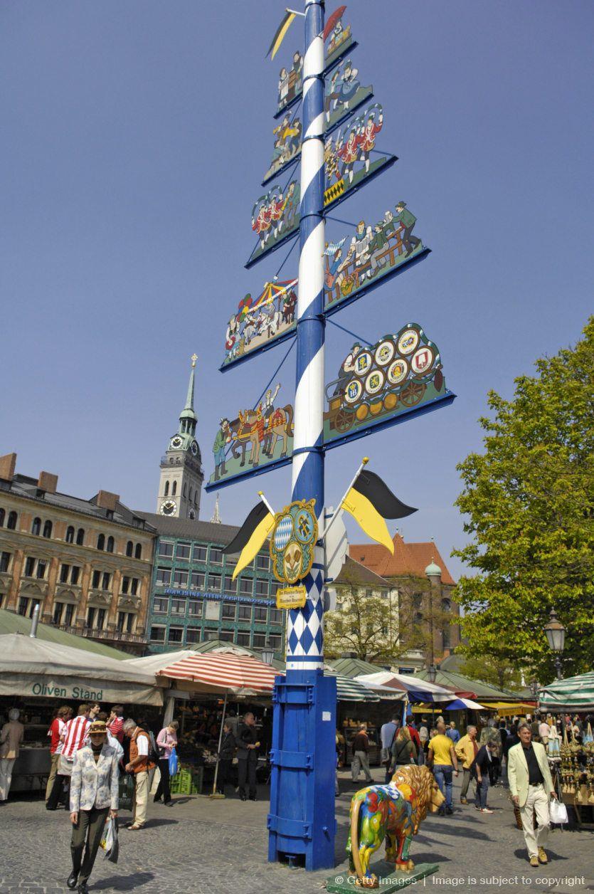 May Pole Viktualienmarkt Munich Bavaria Germany Romantic Road Germany Germany Voyage Europe