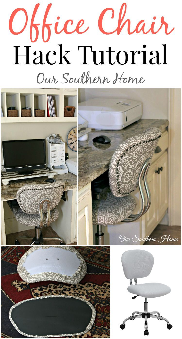 Office Chair Hack Tutorial With Simple Upholstery Make The Worke More Comfortable And Stylish By Our Southern Home For A Farmhouse Look