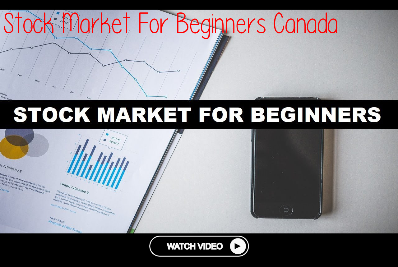 Stock Market For Beginners Canadathe Text Hello Everyone So In