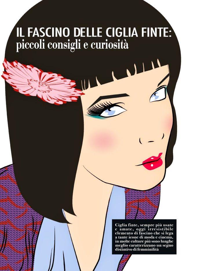 IL FASCINO DELLE CIGLIA FINTE - PICCOLE CURIOSITÀ' E CONSIGLI by Giorgia Di Giorgio