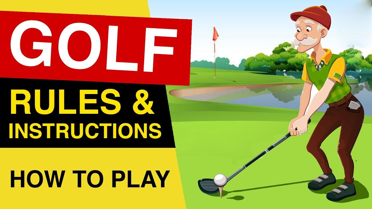 Rules Of Golf How To Play Golf Golf Rules For Beginners Explained Golf Rules Play Golf Golf