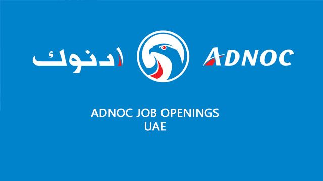 ADNOC Job Openings Distribution – UAE | New Jobs opening is a