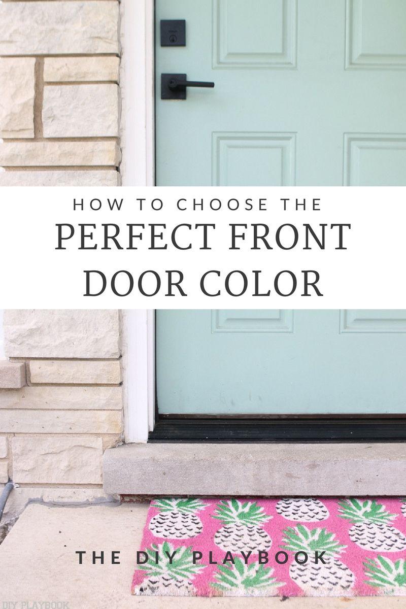 How to pick the perfect front door paint color front doors doors