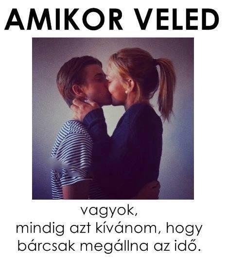 veled boldog vagyok idézetek Pin by Nikoletta Szép on LOVE | Love quotes, Picture quotes