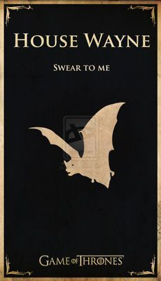 House Wayne by Lokiable - Batman / Game of Thrones mash-up