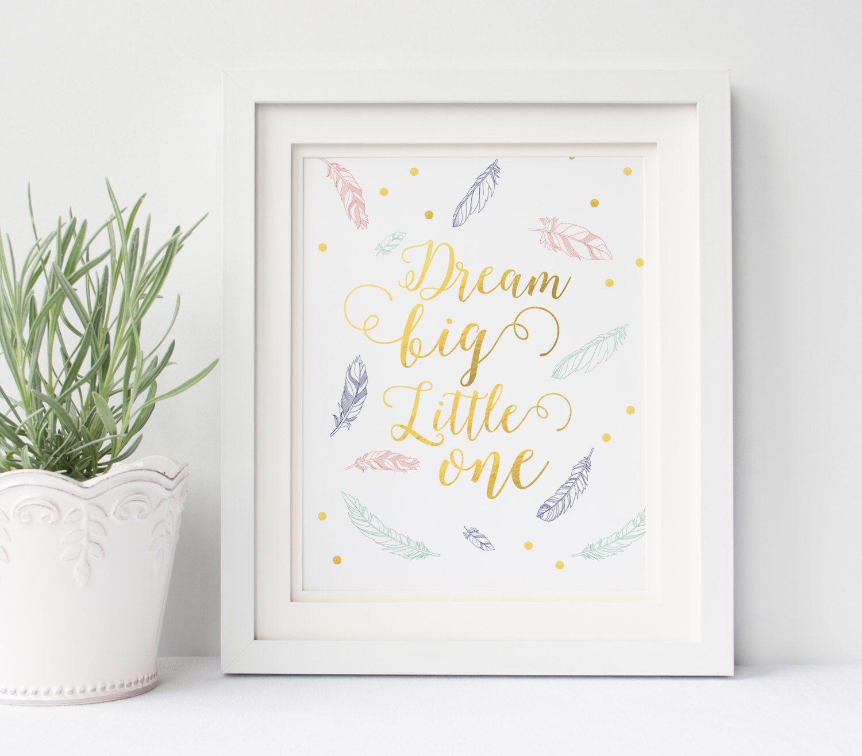 Dream big art print boho nursery art nursery wall art feathers