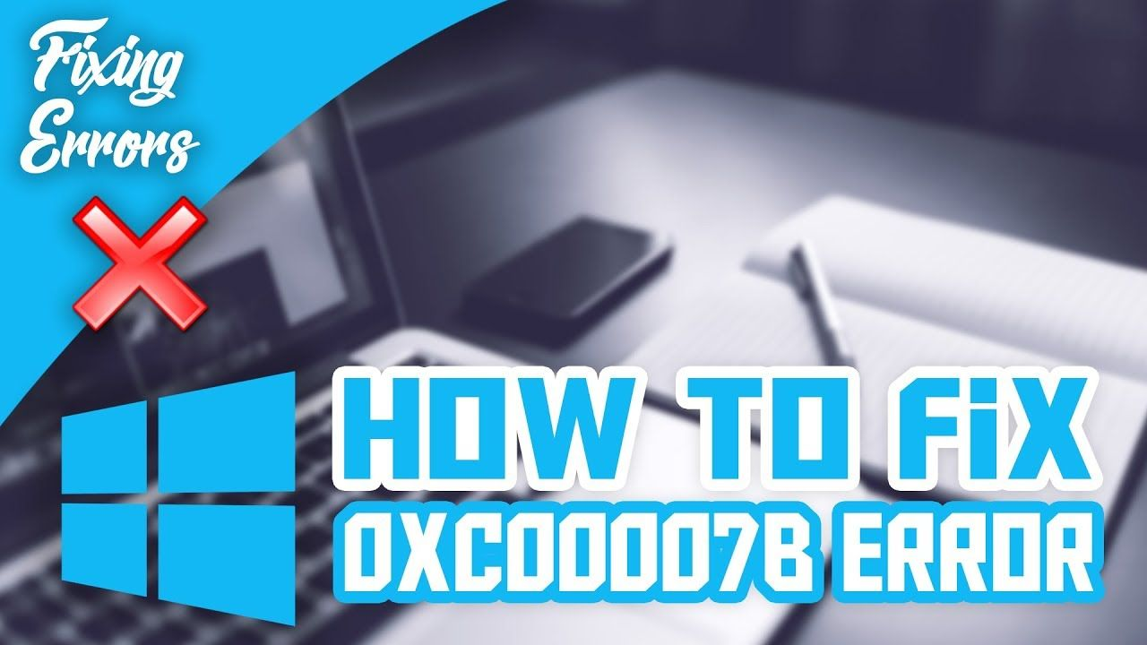 How to Fix 0xc00007b Error Windows 10, 8, 8 1 | Tutorial