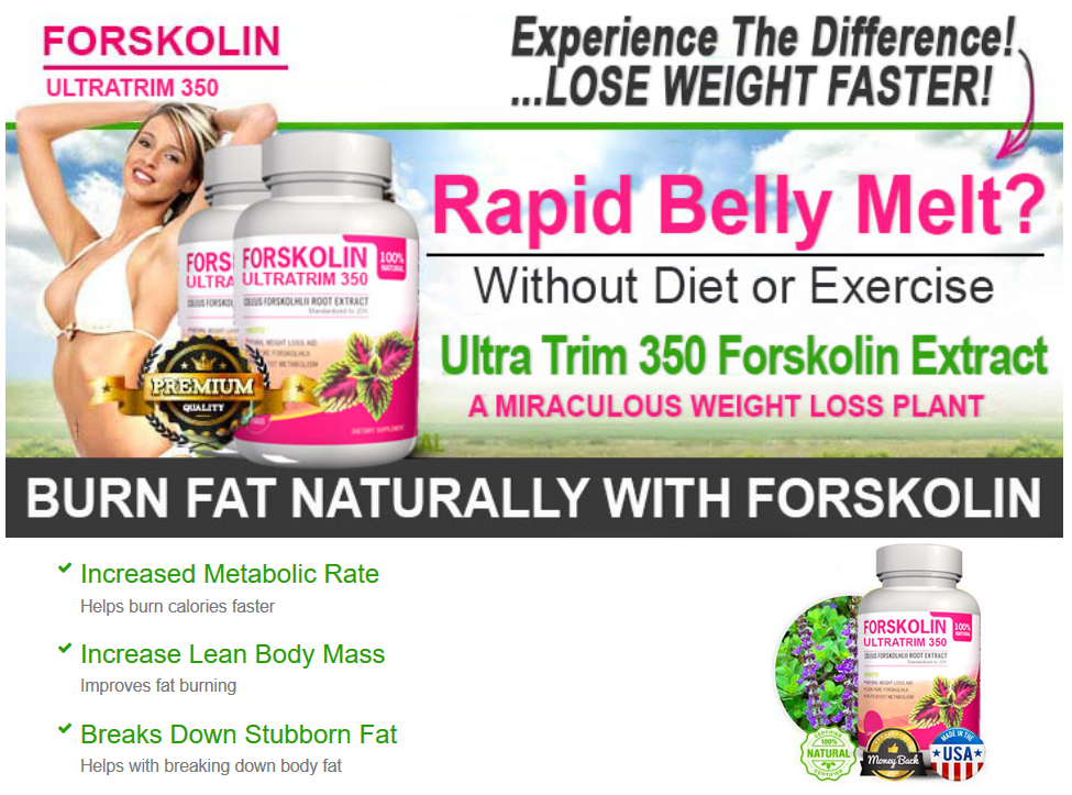Forskolin Ultratrim 350 Helps You Lose Weight Naturally And Faster