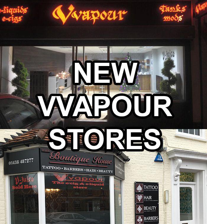 2 Brand New Vvapour Shops Now Open Vvapour Uk Vaping Ecigs And Eliquids Ecig Vape Vape Pens