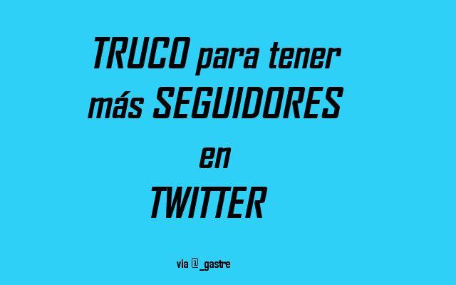 Trucos Para Conseguir Seguidores En Twitter Con La Técnica De Follow To Follow Twitter Como Tener Seguidores Seguidores