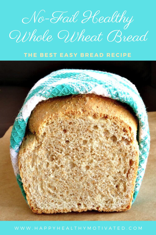 Easy Bread Recipe Healthy Homemade Bread Wheat Bread Recipe Bread Recipes Homemade