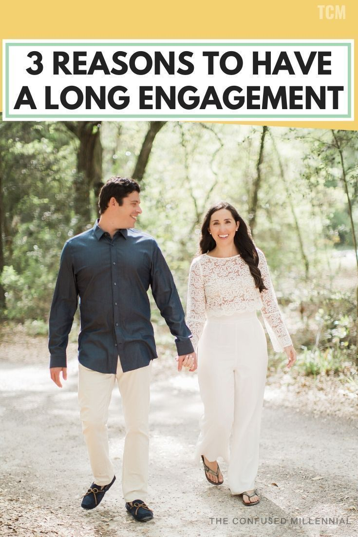 3 Reasons to Have a Long Engagement - The Confused Millennial
