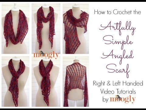 How to Crochet: Artfully Simple Angled Scarf (Right Handed. Youtube ...