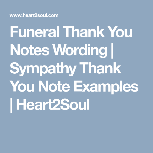 Funeral Thank You Notes Wording | Sympathy Thank You Note Examples ...