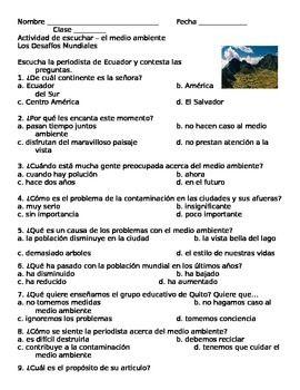 El Medio Ambiente Listening Link and Multiple Choice Questions (El Medio Ambiente & Los Desafios Mundiales)