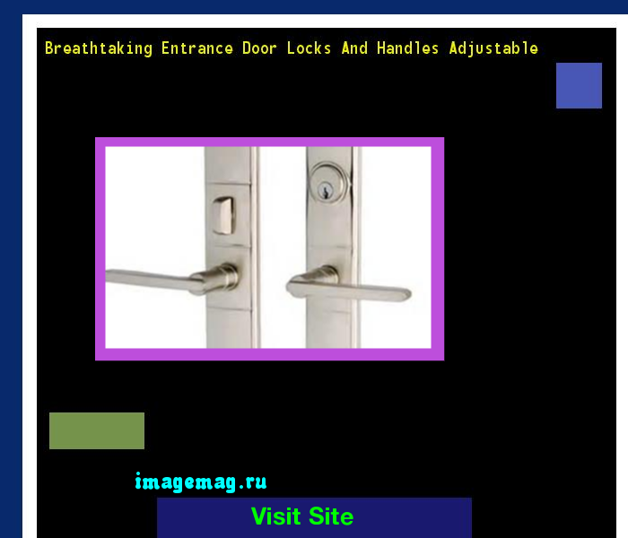 Breathtaking Entrance Door Locks And Handles Adjustable 150710 ...