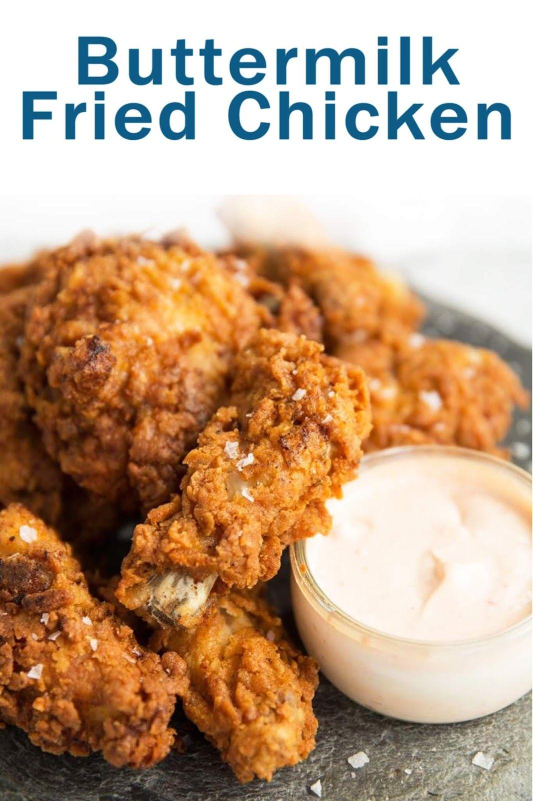 Buttermilk Fried Chicken In 2020 Fried Chicken Recipes Yummy Chicken Recipes Buttermilk Fried Chicken