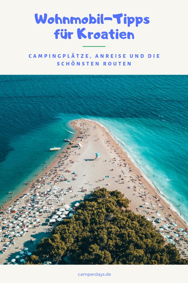 Kroatien mit dem Wohnmobil: Camping-Tipps und Routen in 10