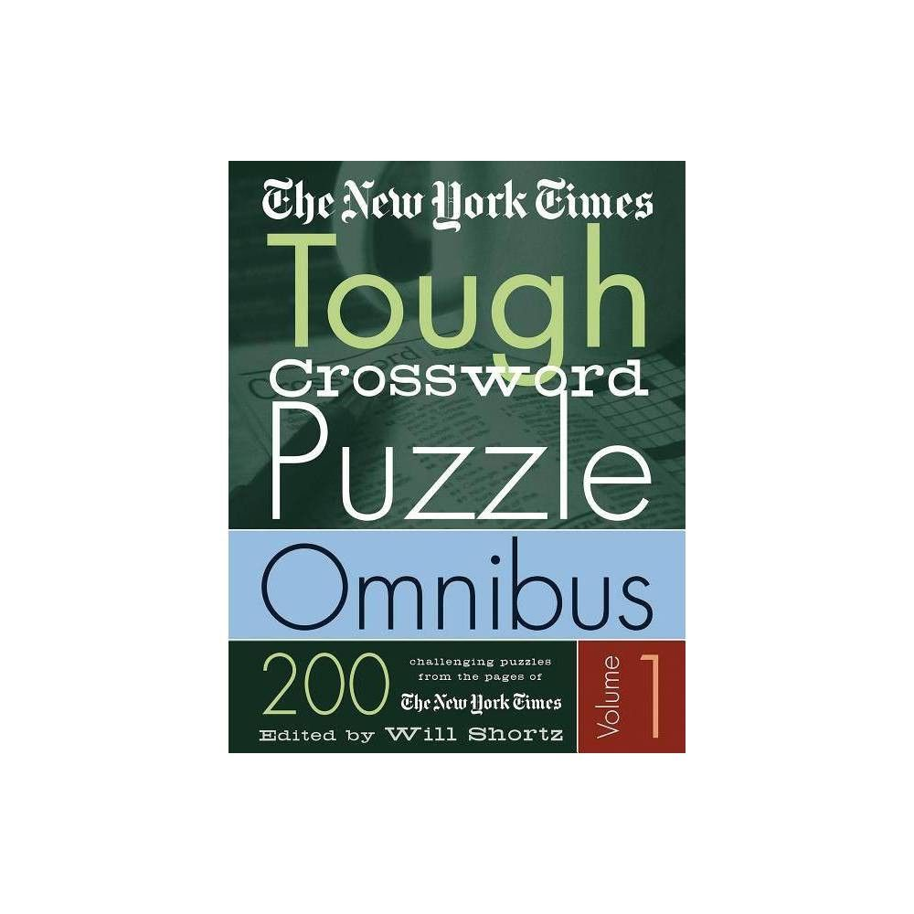 The New York Times Tough Crossword Puzzle Omnibus New York
