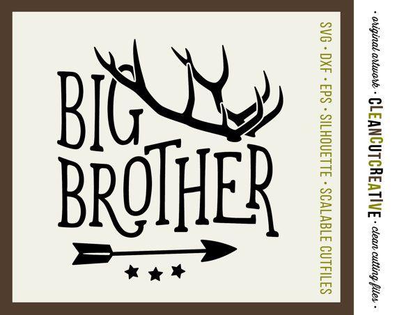 Svg Big Brother Svg Antlers Svg Arrow Svg Big Brother Little Brothers Svg Dxf Eps Png Clipart Cricut Sil Big Brother Arrow Svg Big Brother Little Brother