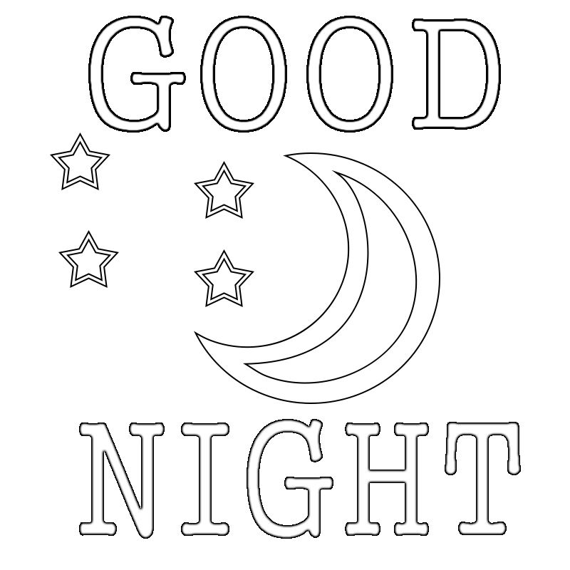 Good Night Coloring Pages Printable We All Say Good Night To Our Family And Friends So Here Good Night Moon Quote Coloring Pages English Activities For Kids