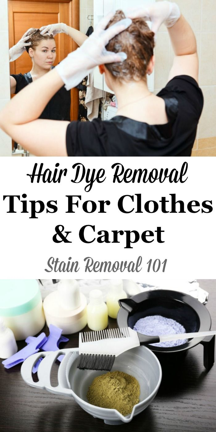Hair Dye Removal Tips For Clothes Carpet Other Fibers Hair Dye