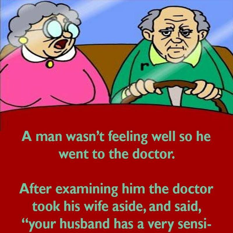 A man isn't feeling well and goes to the Doctor