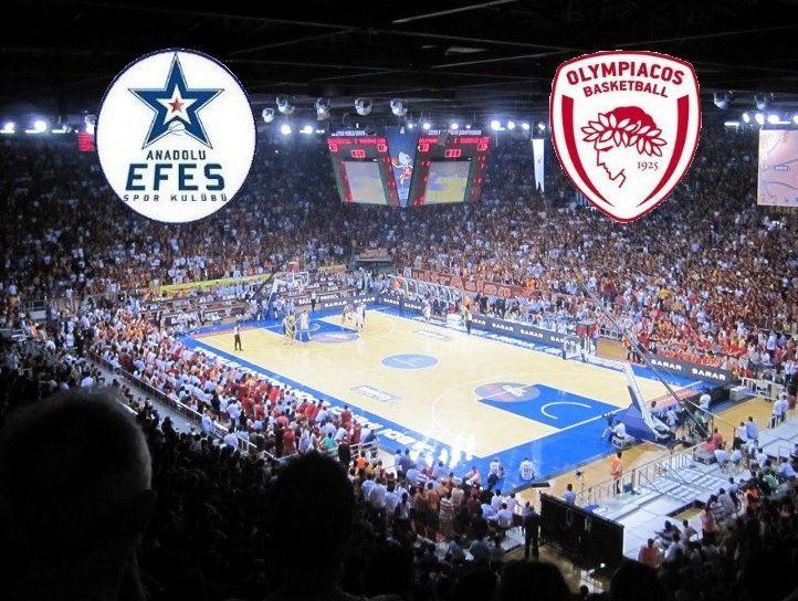 ΑΝΑΝΤΟΛΟΥ ΕΦΕΣ - ΟΛΥΜΠΙΑΚΟΣ  Anadolu Efes-Olympiakos   live streaming