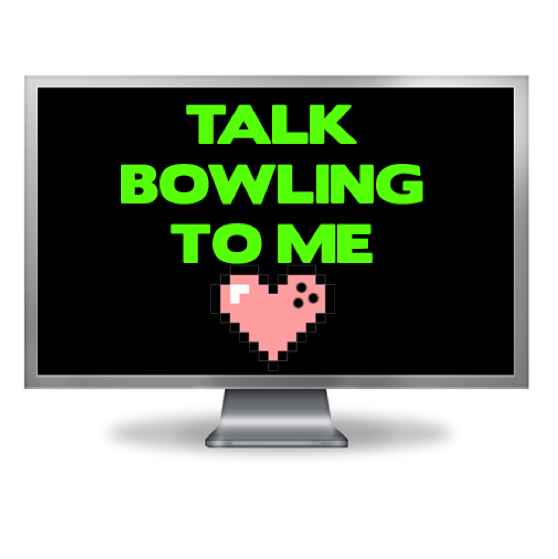 Oh baby, talk bowling to me! www.gobowling.com