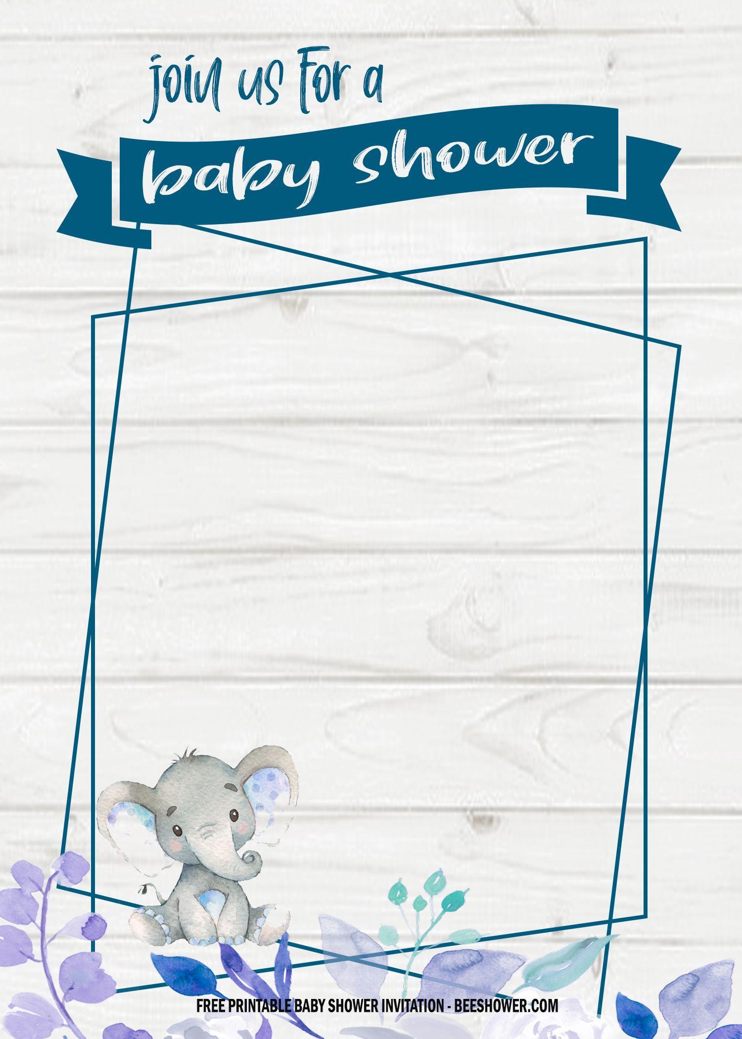 6 Free Blue Elephant Themed Birthday And Baby Shower Invitation Templates Boy Baby Shower Invitations Templates Printable Baby Shower Invitations Free Baby Shower Invitations