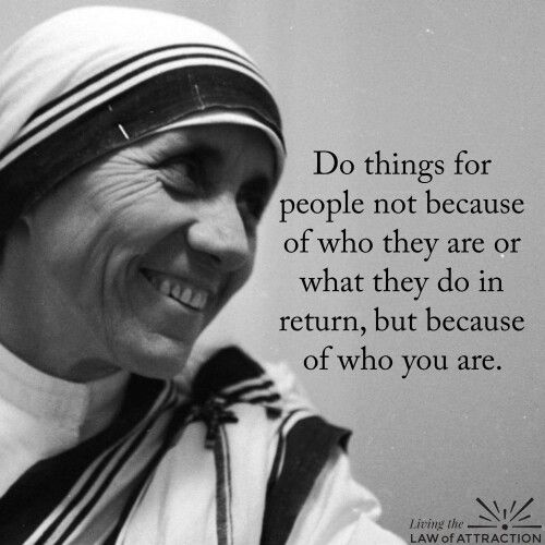 Do things for people.. … | Sayings n Quotes | Mother teresa ...