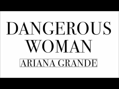 Ariana Grande Dangerous Woman Lyric Video Youtube I