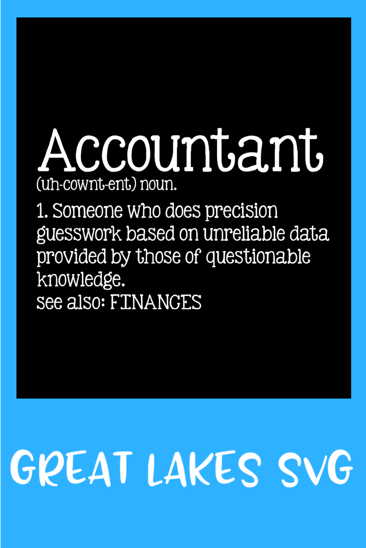 Accountant Definition SVG PNG DXF & EPS Design Files in 2019