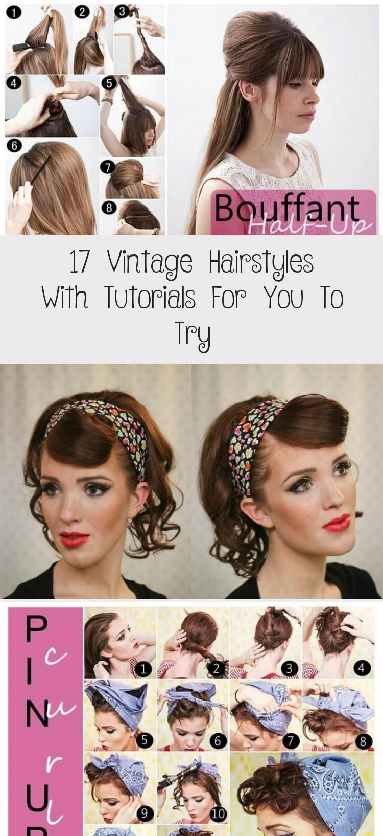 17 Vintage Hairstyles With Tutorials For You To Try Hairstyle Vintage Hairstyles That Are In 2020 Vintage Hairstyles Try On Hairstyles Vintage Hairstyles Tutorial
