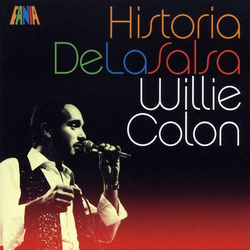 Caratula Frontal De Willie Colon Historia De La Salsa Willie Colon Descargar Musica Gratis Mp3 Musica Salsa