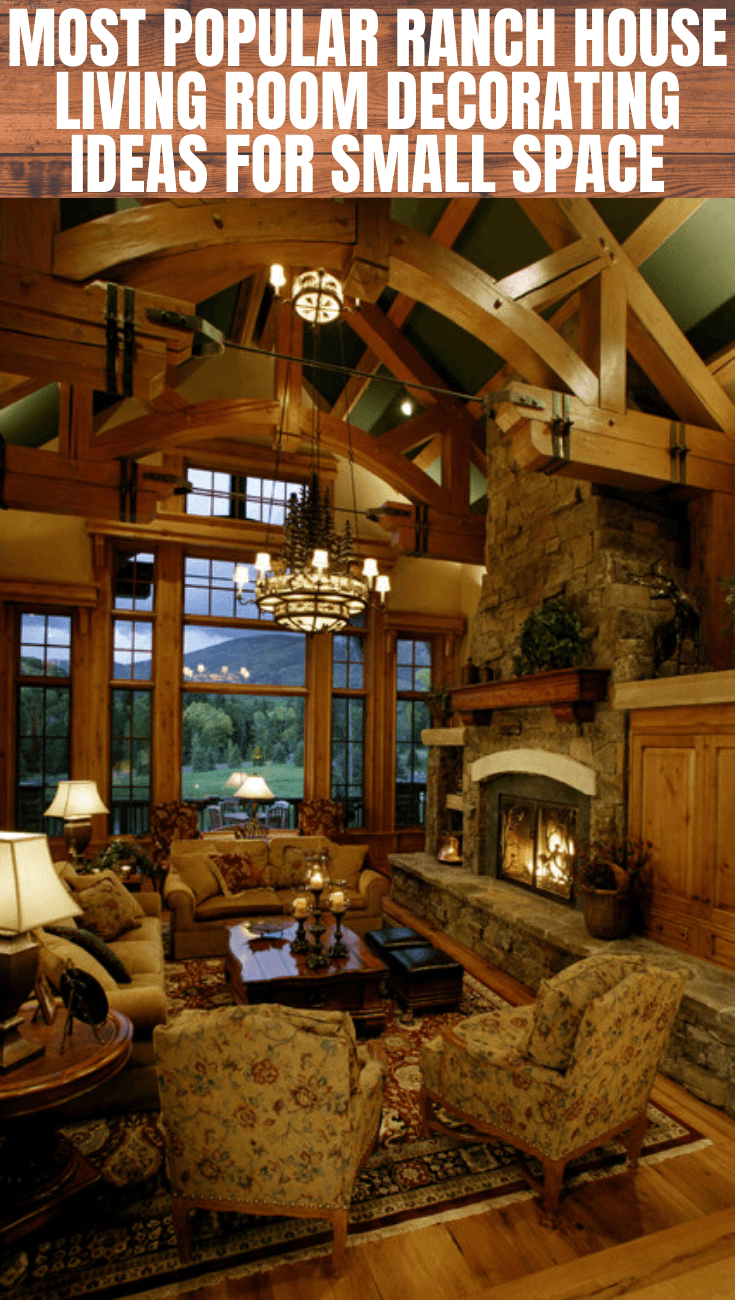 Small Ranch House Living Room Decorating Ideas Small House Tips In 2020 Rustic Remodel Log Cabin Kitchens Home Living Room #ranch #house #living #room