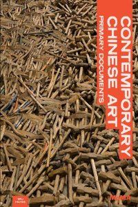 Contemporary Chinese art : primary documents / edited by Wu Hung ; with the assistance of Peggy Wang
