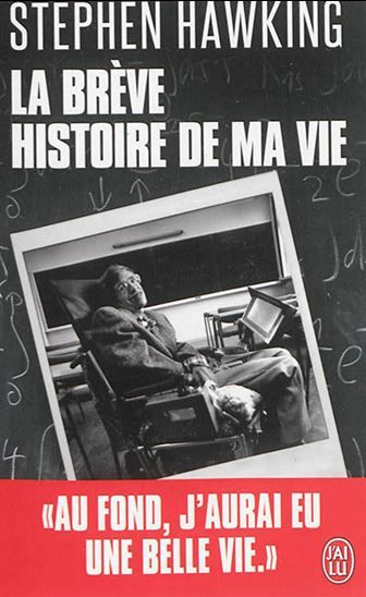Breve Histoire De Ma Vie La Par Hawking Stephen William Books Book Lovers This Is My Story