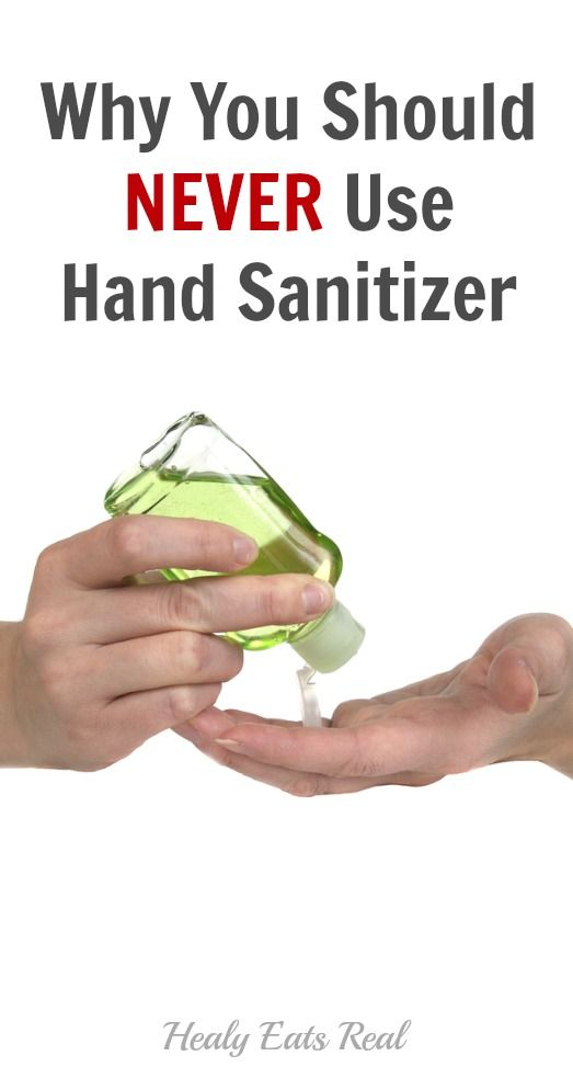 Why You Should Never Use Hand Sanitizer Health Hand Sanitizer