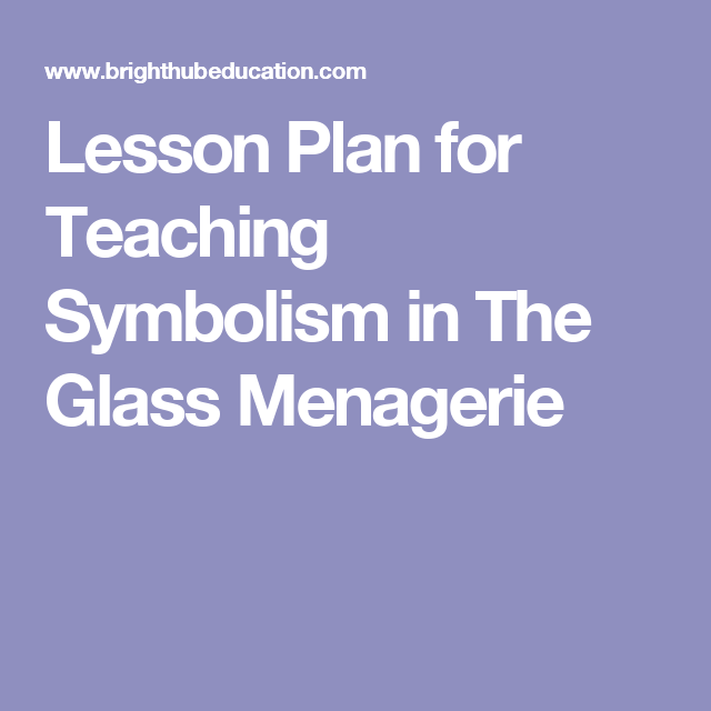 the use of symbolism in mulatto and the glass menagerie This led him to create literature: an introduction to reading and  the glass menagerie  an introduction to reading and writing-now going into its eighth.