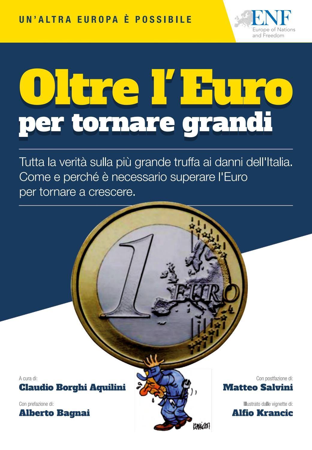 Oltre l'Euro per tornare grandi