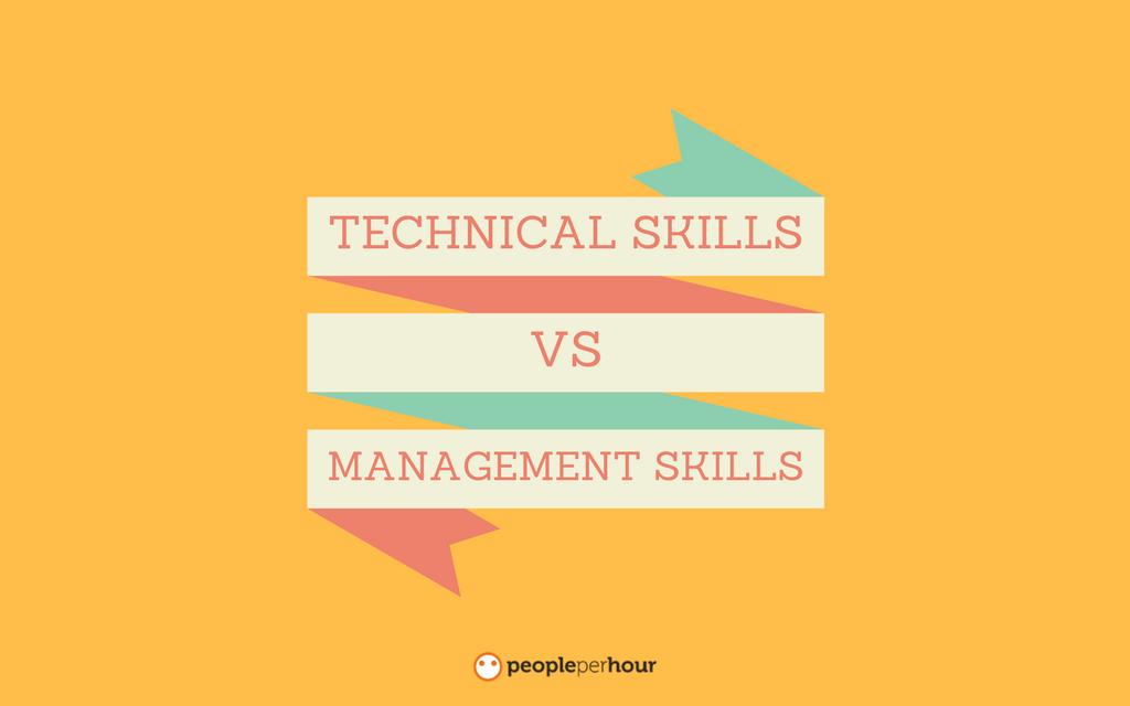 PeoplePerHour Blog Technical Skills vs Management Skills