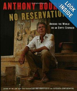 No Reservations Around The World On An Empty Stomach Anthony