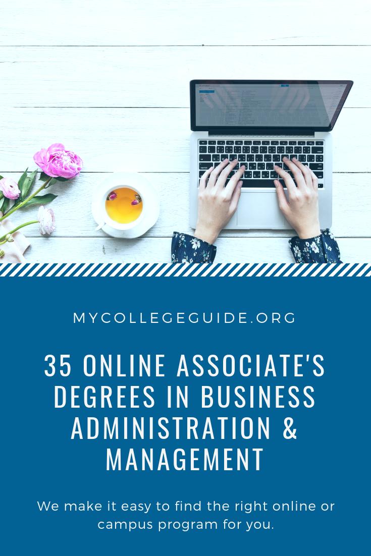 35 Online Associates Degrees In Business Administration Management Online Associates Degree Associate Degree Business Administration