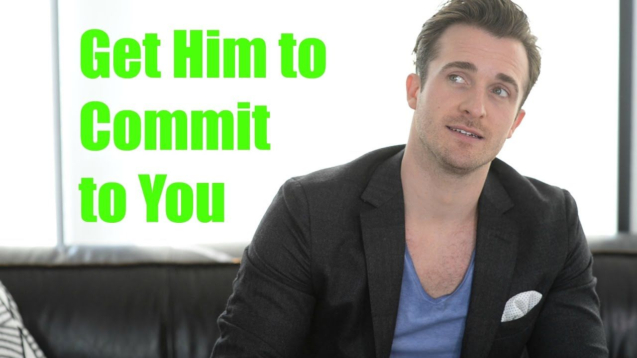 What He REALLY Needs To Know Before He Commits to You