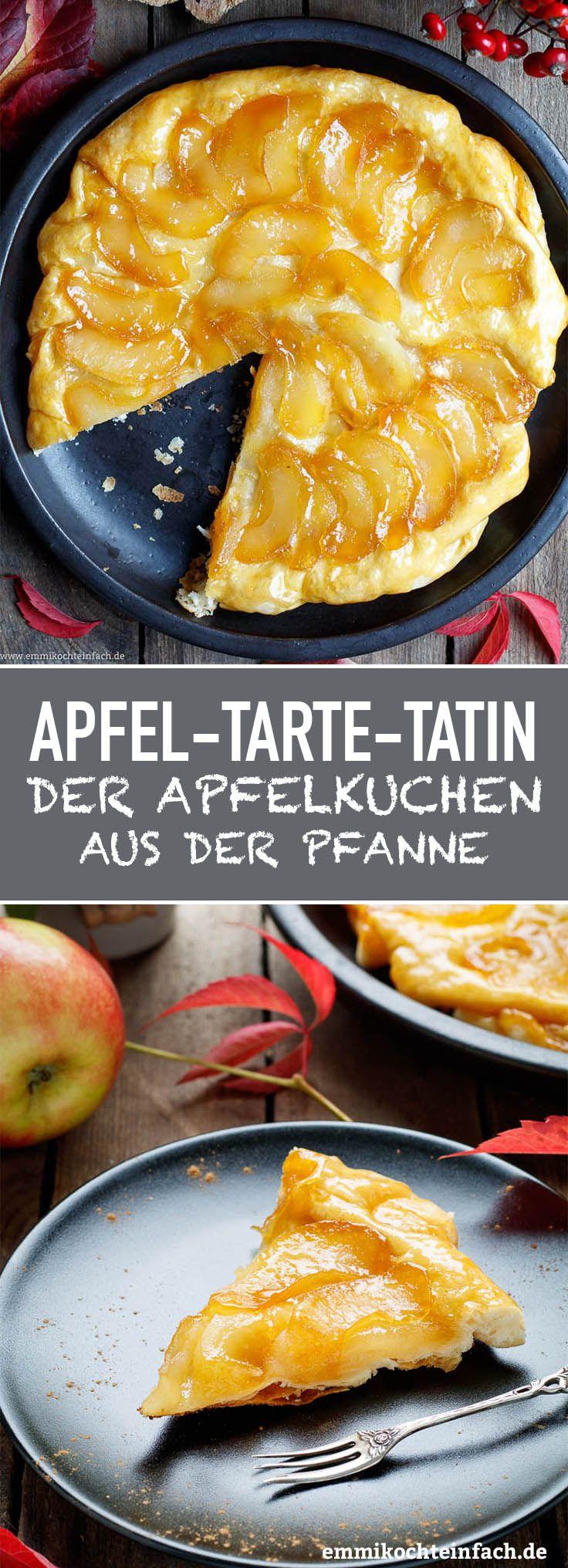 Apfel Tarte Tatin - Ein Kuchen-Dessert aus der Pfanne - emmikochteinfach