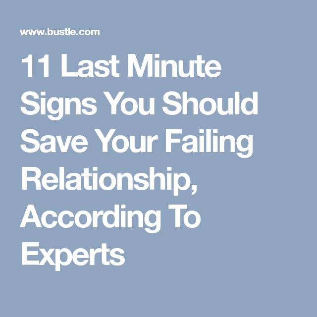 Signs You Should Still Try To Save Your Failing Relationship
