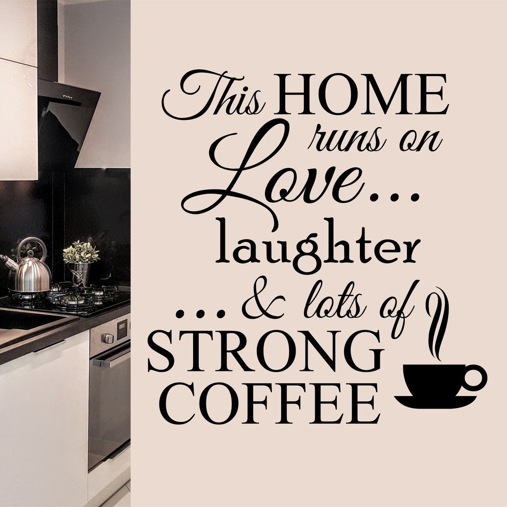coffee wall decal this home runs on strong coffee kitchen decor vinyl wall lettering kitchen on kitchen decor quotes wall decals id=69448